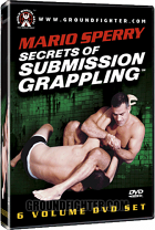 Mario Sperry Secrets of Submission Grappling Instructional DVDs
