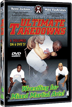 Kevin Jackson & Mike Vanarsdale - Ultimate Takedowns