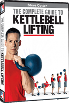 Steve Cotter's Complete Guide to Kettlebell Book and DVD