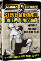 Cruel And Unusual 2 Kettlebell Lifting